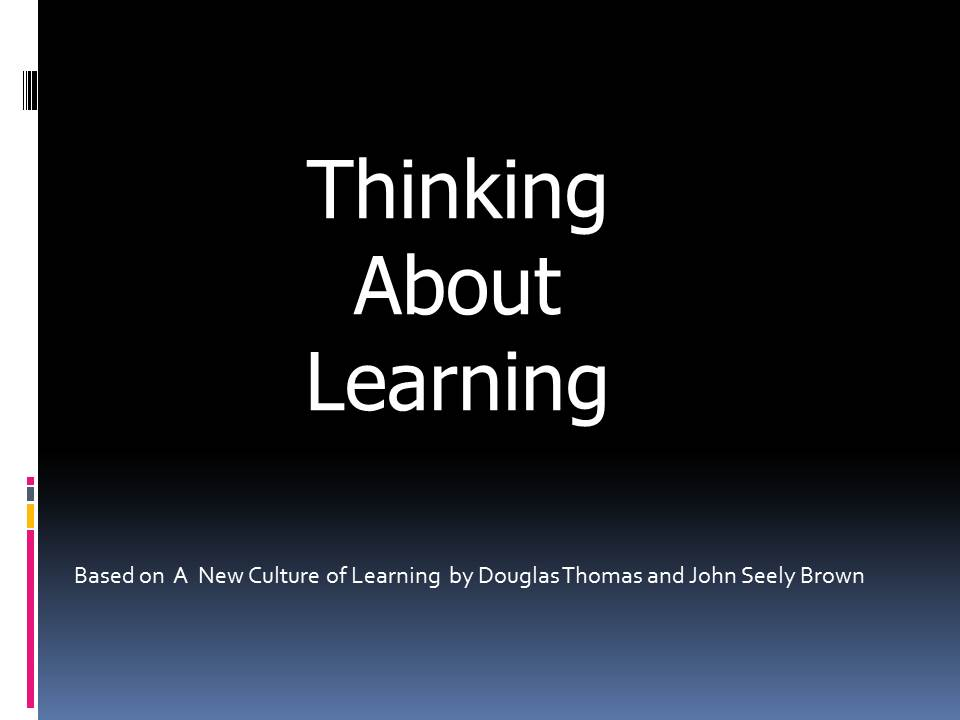 A New Culture Of Learning Pdf